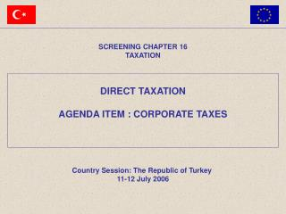 DIRECT TAXATION AGENDA ITEM :  CORPORATE TAX ES