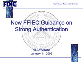 New FFIEC Guidance on  Strong Authentication