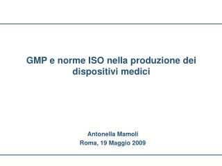 GMP e norme ISO nella produzione dei dispositivi medici