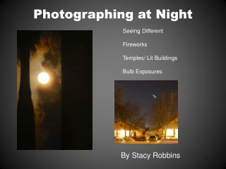 Photographing at Night