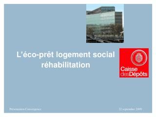 L'éco-prêt logement social réhabilitation