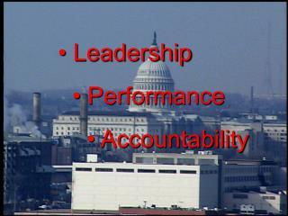 • Leadership • Performance • Accountability