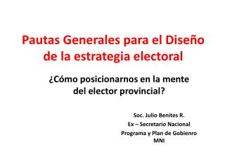 Pautas Generales para el Dise o de la estrategia electoral