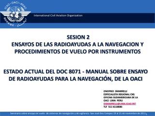 SESION 2 ENSAYOS DE LAS RADIOAYUDAS A LA NAVEGACION Y PROCEDIMIENTOS DE VUELO POR INSTRUMENTOS