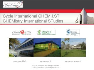 Cycle international CHEM.I.ST CHEMistry International STudies
