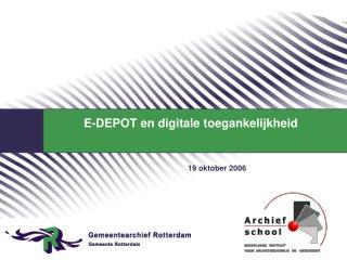 E-DEPOT en digitale toegankelijkheid