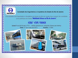 Rede de Mobilidade no Rio de Janeiro Planos de Mobilidade  Histórico