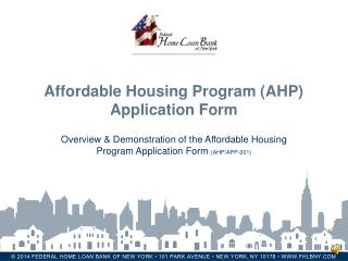Affordable Housing Program (AHP)  Application Form