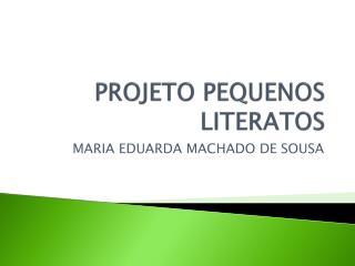PROJETO PEQUENOS LITERATOS