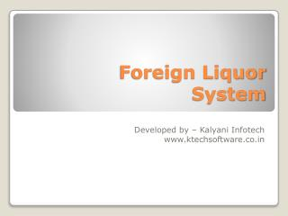 Foreign Liquor System