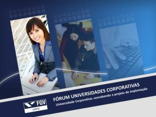 FÓRUM UNIVERSIDADES CORPORATIVAS