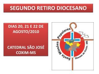 SEGUNDO RETIRO DIOCESANO
