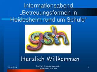 """Informationsabend  """"Betreuungsformen in Heidesheim rund um Schule"""""""