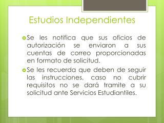 Estudios Independientes