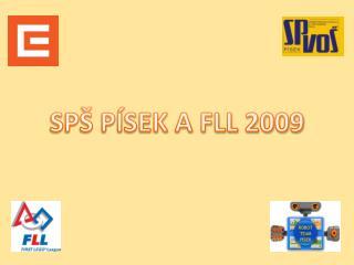 SPŠ PÍSEK A FLL 2009