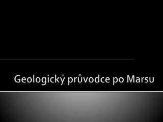 Geologický průvodce po Marsu