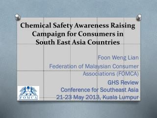 Chemical Safety Awareness Raising Campaign for Consumers in          South East Asia Countries