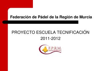 Federación de Pádel de la Región de Murcia