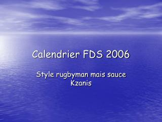 Calendrier FDS 2006