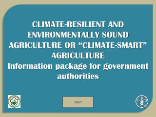 "CLIMATE-RESILIENT AND ENVIRONMENTALLY SOUND AGRICULTURE OR ""CLIMATE-SMART"" AGRICULTURE"