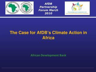The Case for  AfDB�s  Climate Action in Africa