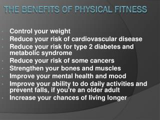 The Benefits of Physical Fitness