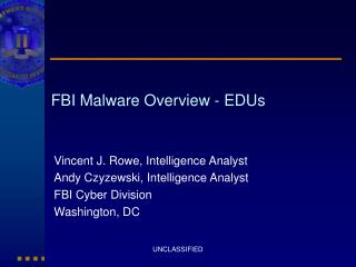 FBI Malware Overview - EDUs
