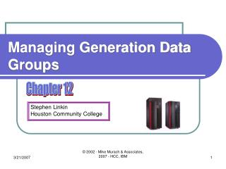 Managing Generation Data Groups