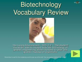 Biotechnology Vocabulary Review