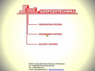29 bld 2,  Varshavskoe Shosse ,  Moscow, 117105, Russia tel:  +7 (495) 663-63-61 (multi-channel)