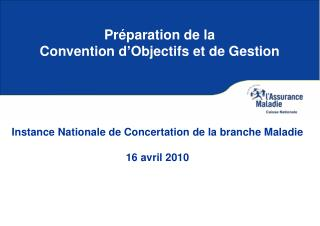 Préparation de la  Convention d'Objectifs et de Gestion