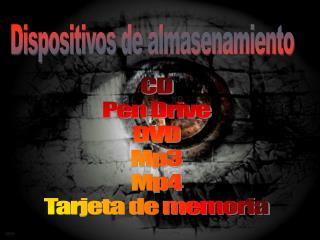 CD Pen Drive DVD Mp3 Mp4 Tarjeta de memoria