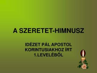 A SZERETET-HIMNUSZ