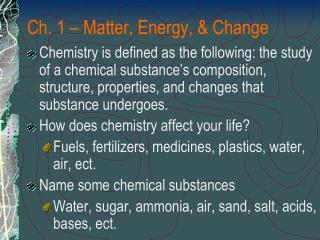 Ch. 1 – Matter, Energy, & Change