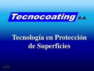 Tecnología en Protección de Superficies