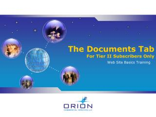 The Documents Tab For Tier II Subscribers Only