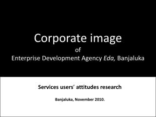 Corporate image of Enterprise Development Agency Eda,  Banjaluk a