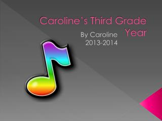 Caroline's Third Grade Year