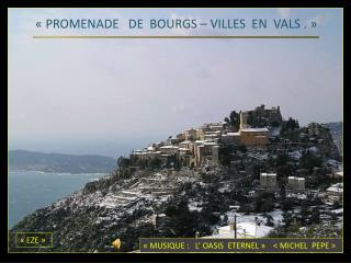 «PROMENADE  DE  BOURGS – VILLES  EN  VALS. »