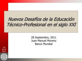 Nuevos Desafíos  de la  Educación  T écnico -Profesional en el siglo XXI