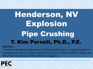 Henderson, NV Explosion  Pipe Crushing