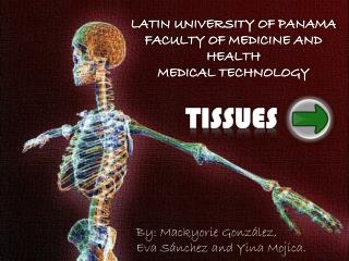 LATIN UNIVERSITY OF PANAMA FACULTY OF MEDICINE AND HEALTH MEDICAL TECHNOLOGY