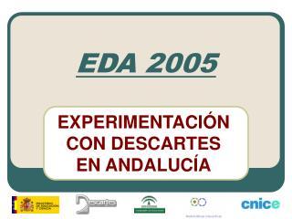 EDA 2005