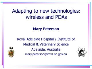 Adapting to new technologies: wireless and PDAs