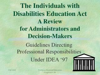 The Individuals with Disabilities Education Act A Review  for Administrators and Decision-Makers