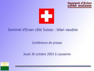 Sommet d'Evian côté Suisse : bilan vaudois