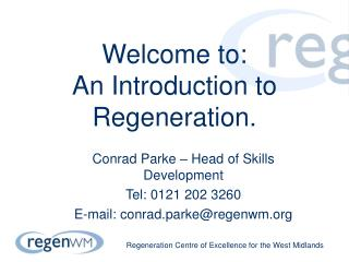 Welcome to: An Introduction to Regeneration.