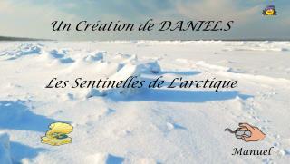 Les Sentinelles de L'arctique
