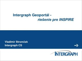 Intergraph Geoport�l -  r ie�enie pre  INSPIRE