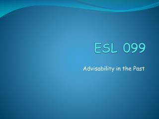 ESL 099
